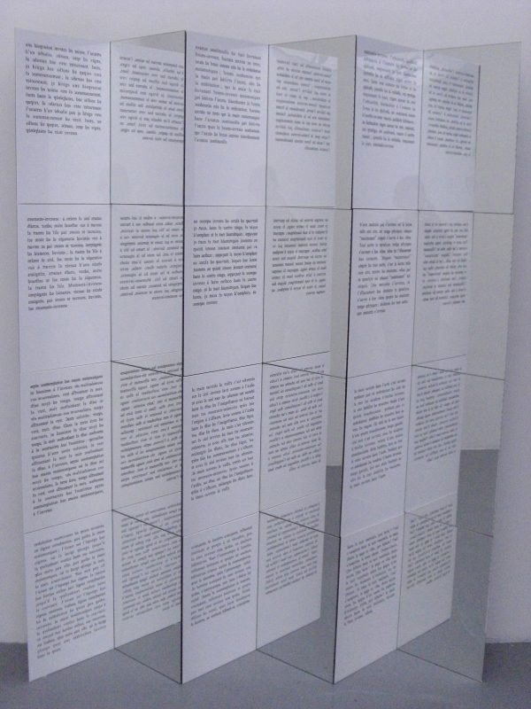 INVERSE, 2007 (la Fleur Inverse, Part 1) Text by Jacques Roubaud in inverse times. 12 modules, wood, mirror, variable dimensions, unique work
