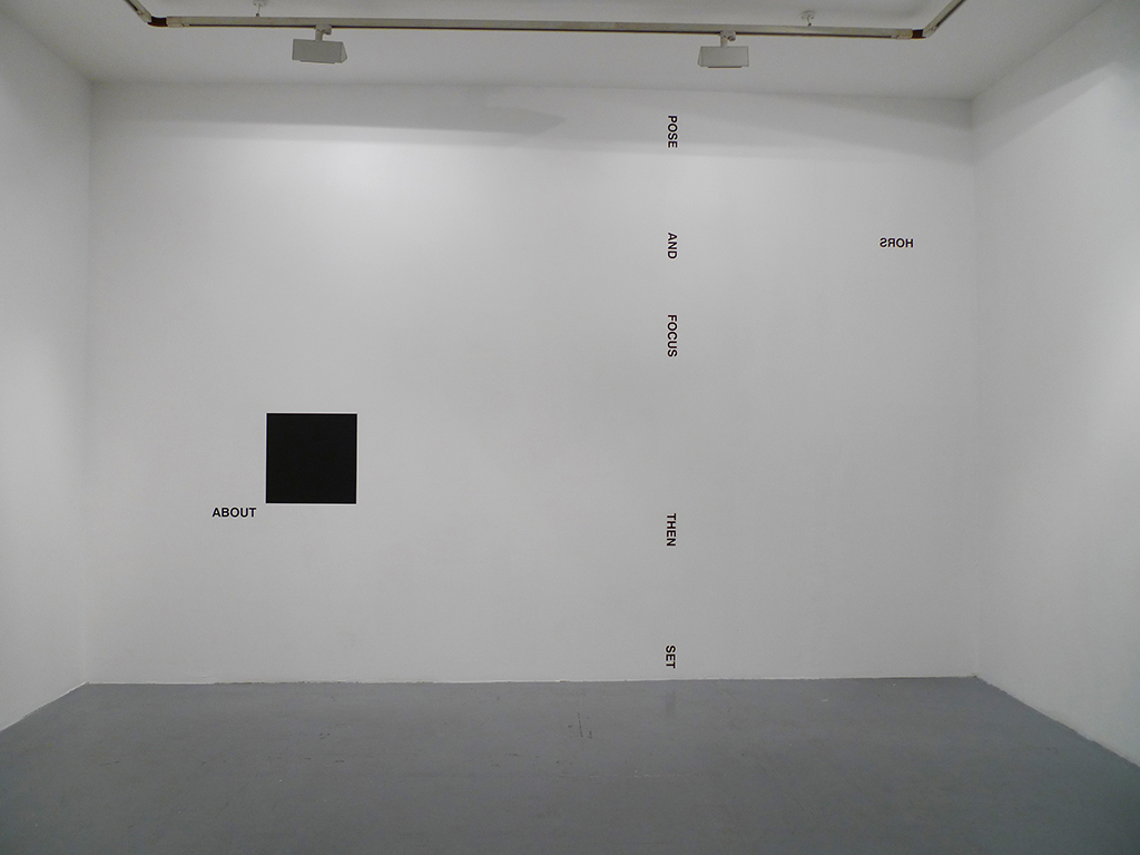 2012, wall piece / black square piece, adhesive letters, black paint, dimensions variable (square: 50 cm side length), unique work