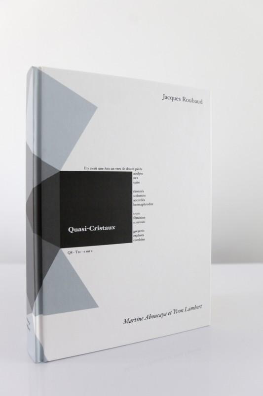 Quasi-Cristaux 2013 – 1632 pages, relié – édition de 250 exemplaires numérotés